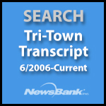 Search Tri-Town Transcript